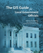 Click image for a larger image of The GIS Guide for Local Government Officials cover