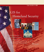 Click image for a larger image of GIS for Homeland Security cover