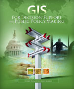 Click image for a larger image of GIS for Decision Support and Public Policy Making cover