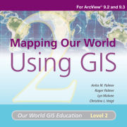 Click image for a larger image of Mapping Our World Using GIS Media Kit cover