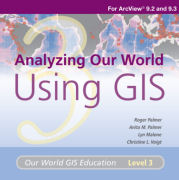 Click image for a larger image of Analyzing Our World Using GIS Media Kit cover