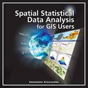 Click image for a larger image of Spatial Statistical Data Analysis for GIS Users cover