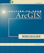 Click image for a larger image of Getting to Know ArcGIS ModelBuilder cover