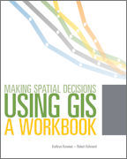 Click image for a larger image of Making Spatial Decisions Using GIS cover