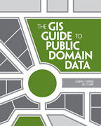 Click image for a larger image of The GIS Guide to Public Domain Data cover