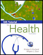 Click image for a larger image of GIS Tutorial for Health, fourth edition cover