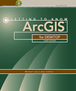 Click image for a larger image of Getting to Know ArcGIS for Desktop, Third Edition cover
