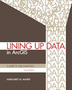 Click image for a larger image of Lining Up Data in ArcGIS cover