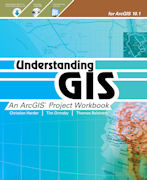 Click image for a larger image of Understanding GIS: An ArcGIS Project Workbook, Second Edition cover