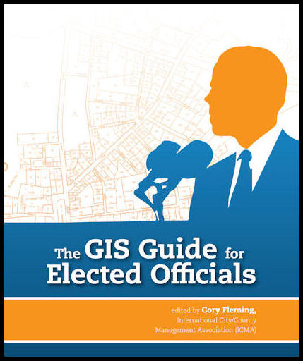 Esri Press | The GIS Guide for Elected Officials