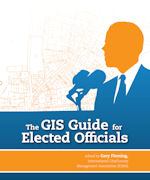 Click image for a larger image of The GIS Guide for Elected Officials cover