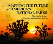 Click image for a larger image of Mapping the Future of America's National Parks cover